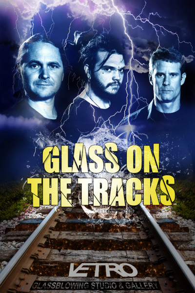 Glass On The Tracks - Vetro Annual Glass Blowing Party